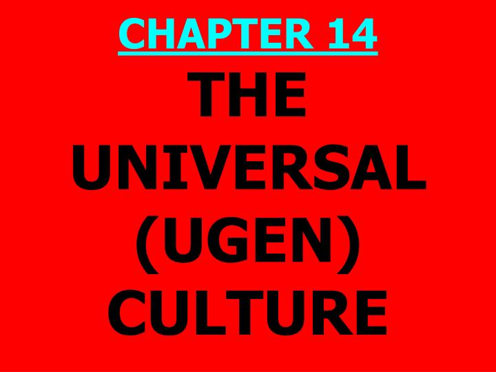 the universal ugen culture n.