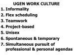 ugen work culture