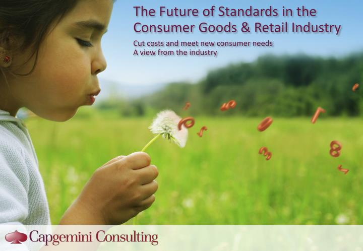 the future of standards in the consumer goods retail industry n.