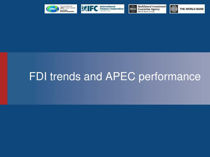 fdi trends and apec performance n.