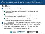 what can governments do to improve their chances1