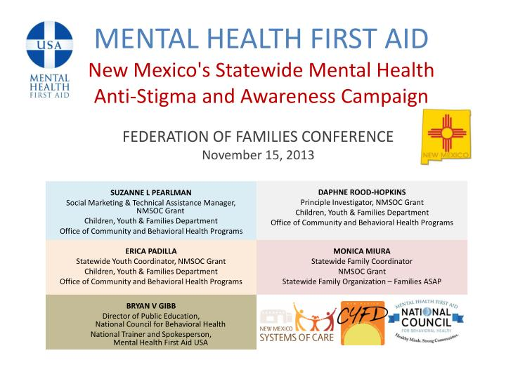 mental health first aid new mexico s statewide mental health anti stigma and awareness campaign n.