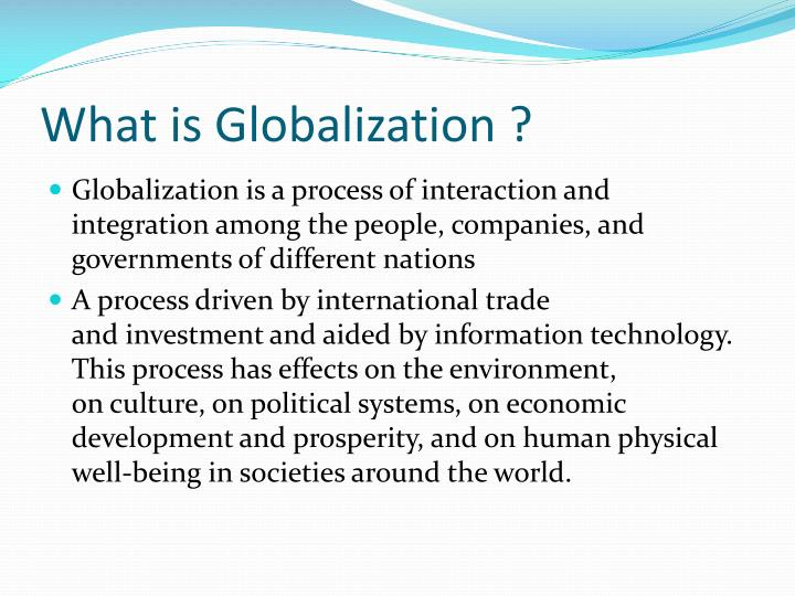 impact of globalization on marketing I would like to turn to a number of key factors that are influencing the trend towards globalisation and then to assess the implications for marketers and marketing.