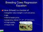 breeding cows regression equation