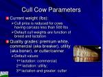 cull cow parameters