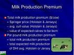 milk production premium