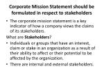 corporate mission statement should be formulated in respect to stakeholders