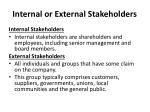 internal or external stakeholders