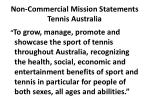 non commercial mission statements tennis australia