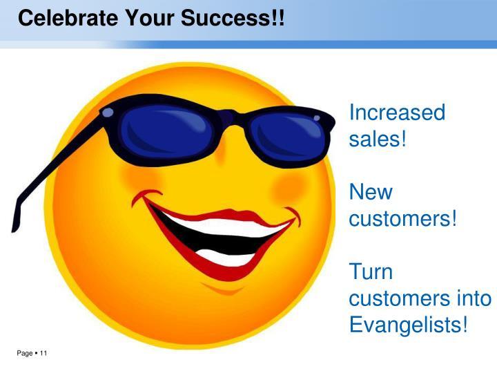 Celebrate Your Success!!