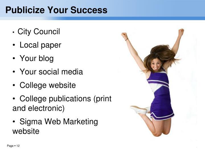 Publicize Your Success