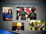 cte follow up emis reporting