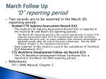 march follow up d reporting period2