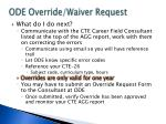 ode override waiver request3