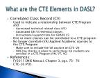 what are the cte elements in dasl16