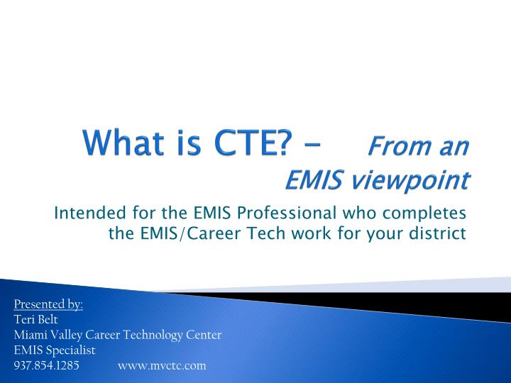 what is cte from an emis viewpoint n.