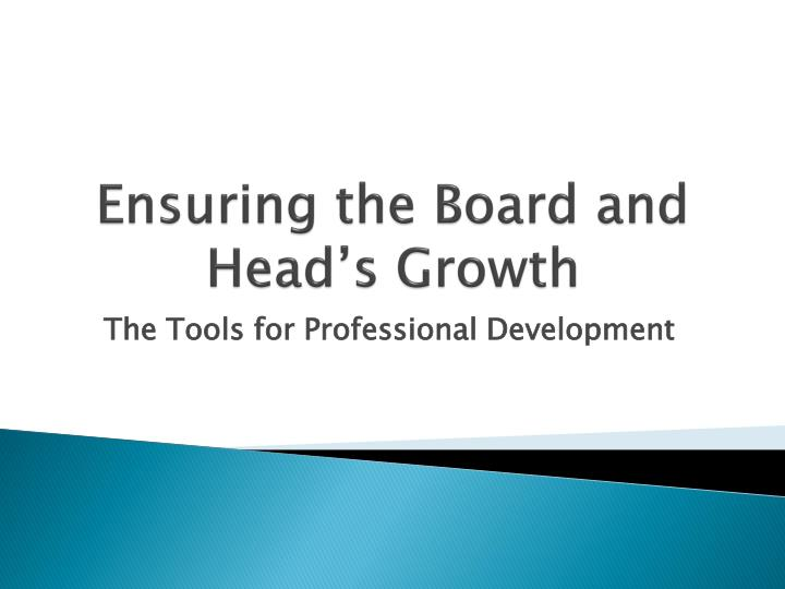 ensuring the board and head s growth n.