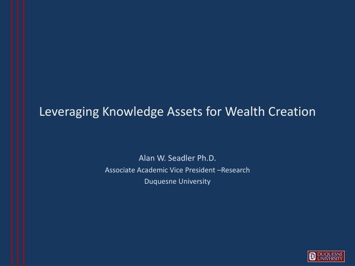 leveraging knowledge assets for wealth creation n.