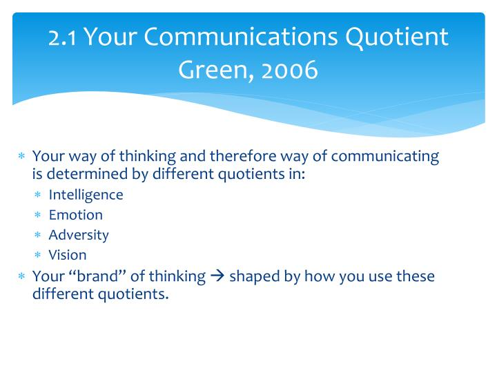 2.1 Your Communications Quotient