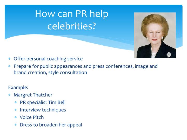 How can PR help celebrities?