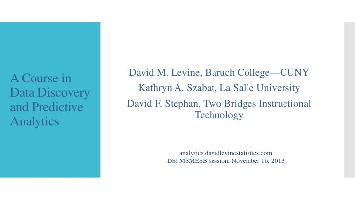 a course in data discovery and predictive analytics n.