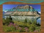 canada s federal system