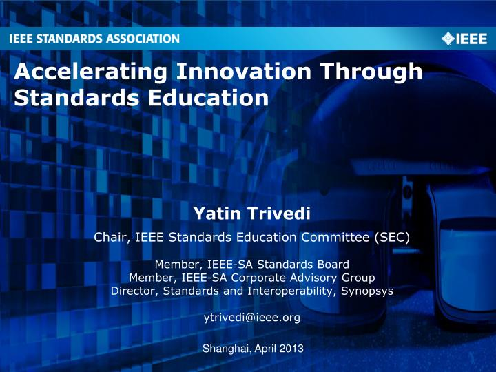 accelerating innovation through standards education n.