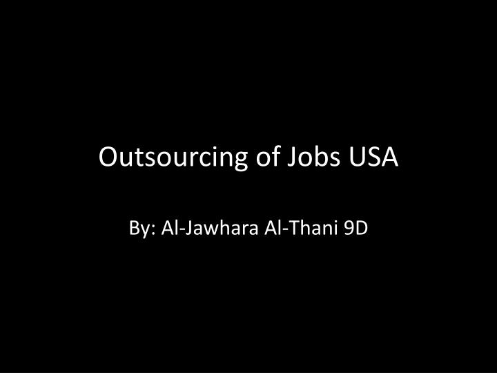 outsourcing of jobs usa n.