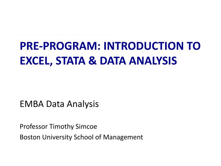 PPT - Pre-program: introduction to Excel, STATA & DATA