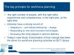 the key principle for workforce planning