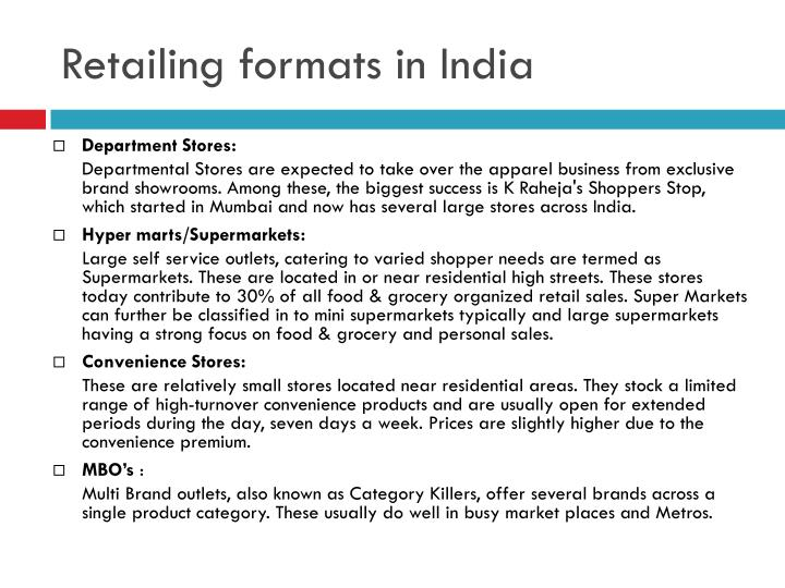 types of retail formats in india Fashion retail scenario in india: trends and market dynamics the indian retail market is expected to demonstrate a promising year-on-year growth of 6% to reach usd 865 billion, by 2023, from the current usd 490 billion.