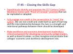 it 5 closing the skills gap6