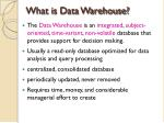 what is data warehouse