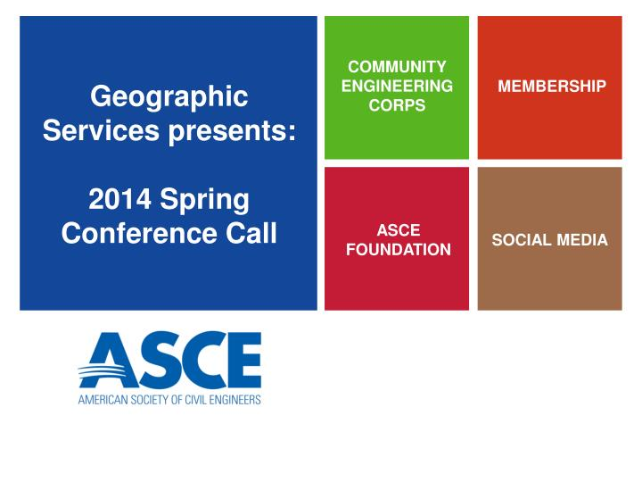 geographic services presents 2014 spring conference call n.