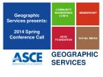 geographic services presents 2014 spring conference call5