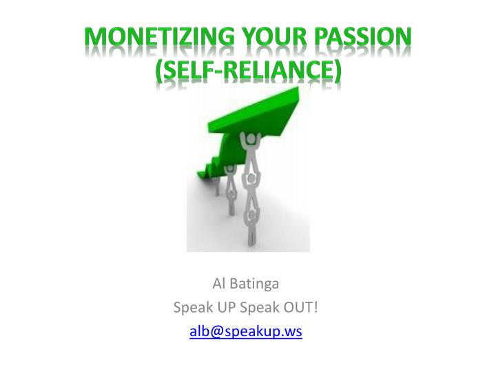 monetizing your passion self reliance n.