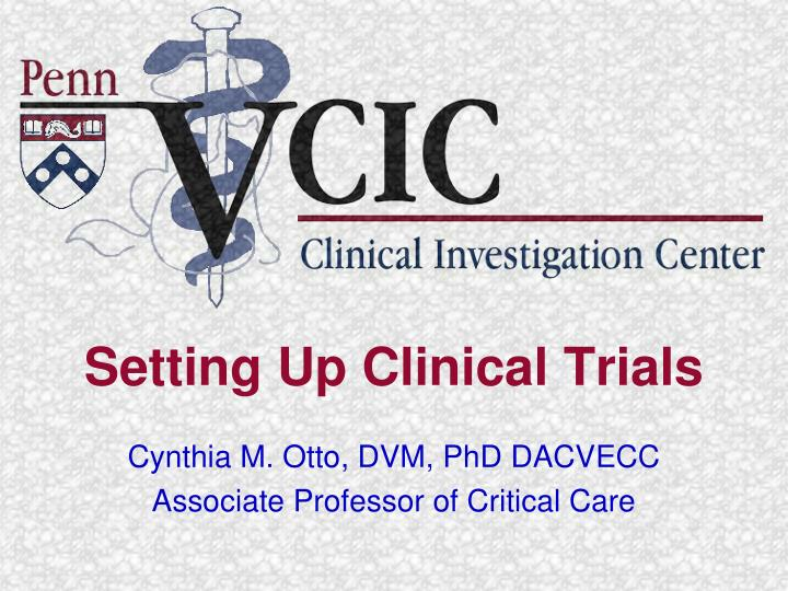 setting up clinical trials n.
