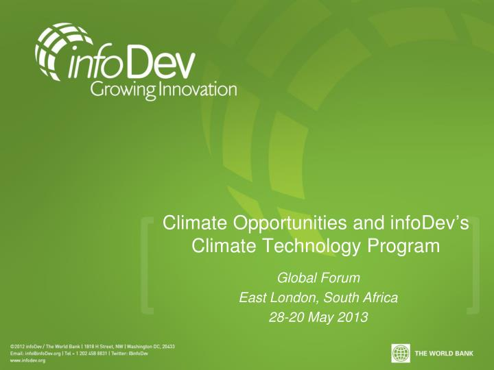 climate opportunities and infodev s climate technology program n.