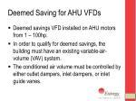deemed saving for ahu vfds