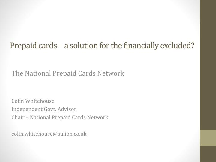 prepaid cards a solution for the financially excluded n.