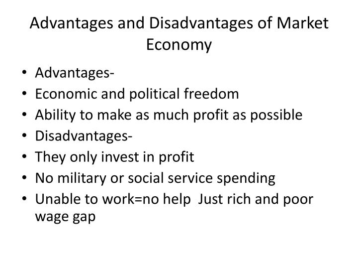 Advantages and Disadvantages of Market Economy
