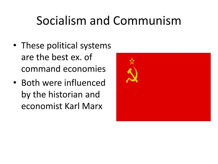 Socialism and Communism
