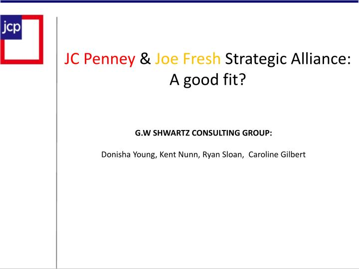 jc penney joe fresh strategic alliance a good fit n.