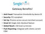 gateway benefits
