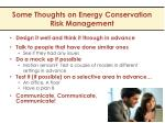 some thoughts on energy conservation risk management