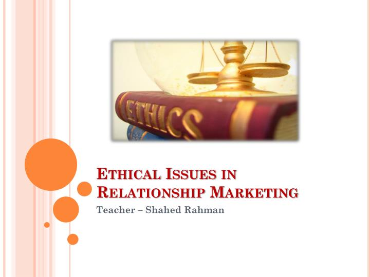 ethical issues in relationship marketing n.