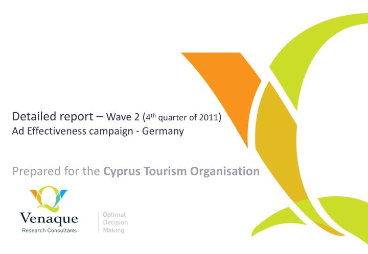 detailed report wave 2 4 th quarter of 2011 ad effectiveness campaign germany n.