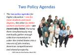 two policy agendas