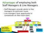 advantages of employing both staff managers line managers