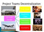 project teams decentralization